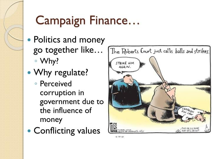 Campaign Finance…