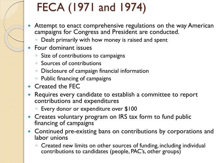 FECA (1971 and 1974)