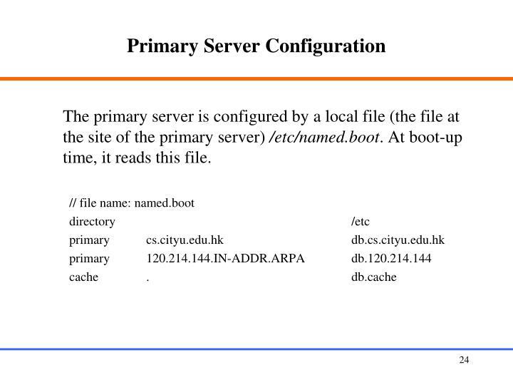 Primary Server Configuration