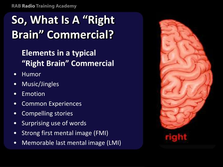 "So, What Is A ""Right Brain"" Commercial?"
