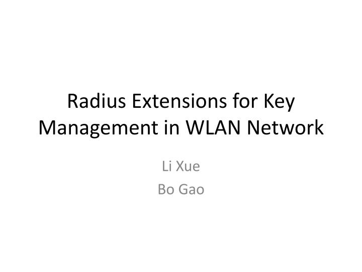 Radius extensions for key management in wlan network