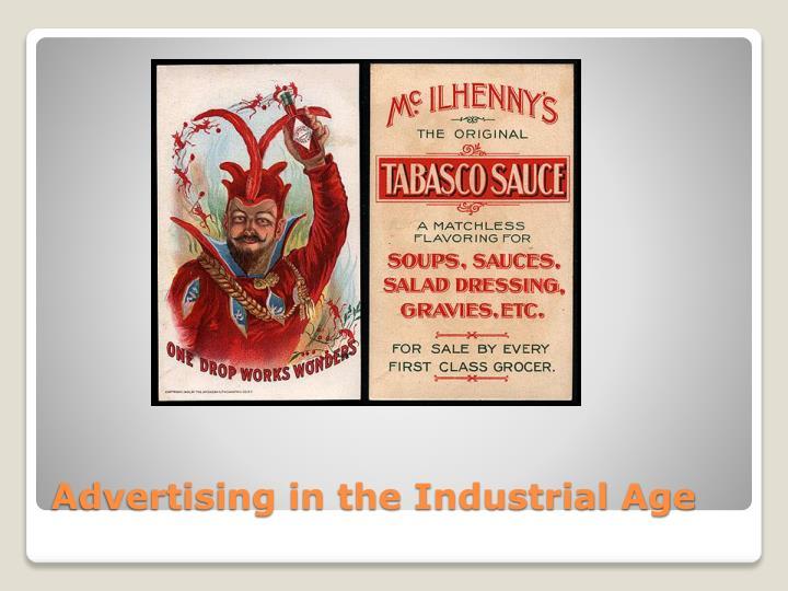 Advertising in the Industrial Age