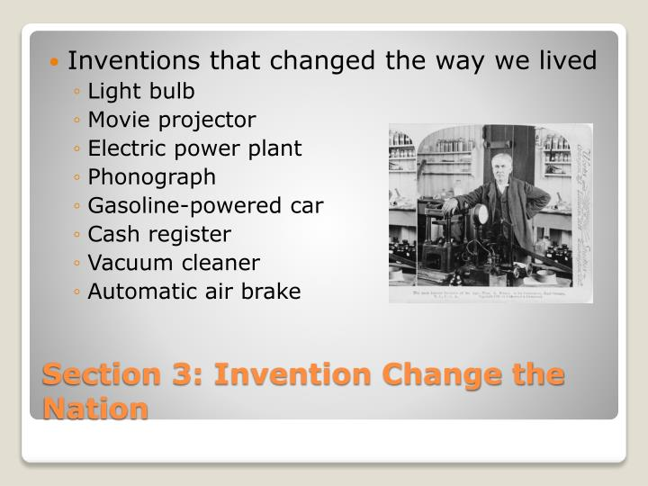 Inventions that changed the way we lived