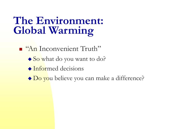 The Environment: