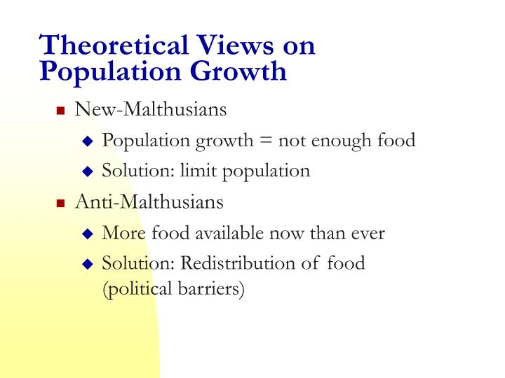 Theoretical Views on Population Growth