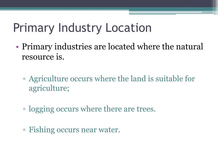 Primary Industry Location