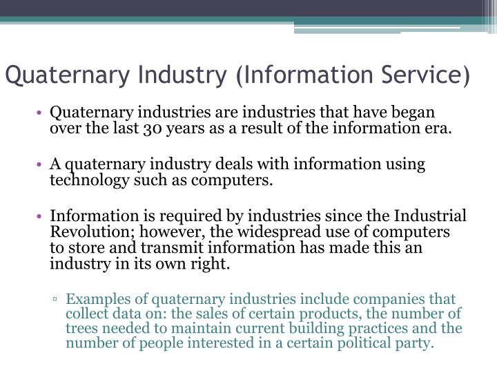 Quaternary Industry (Information Service)