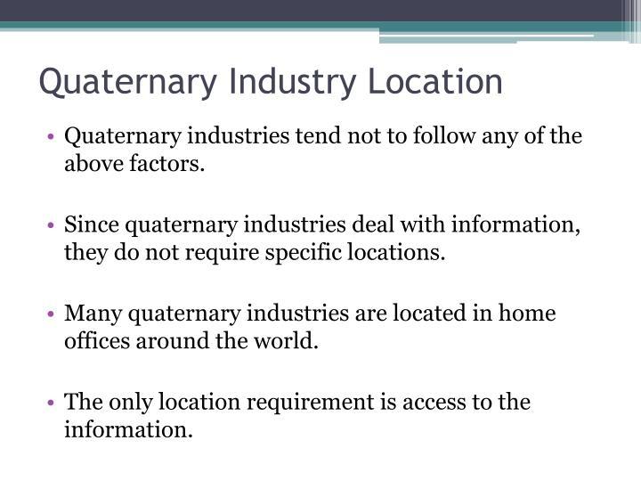 Quaternary Industry Location