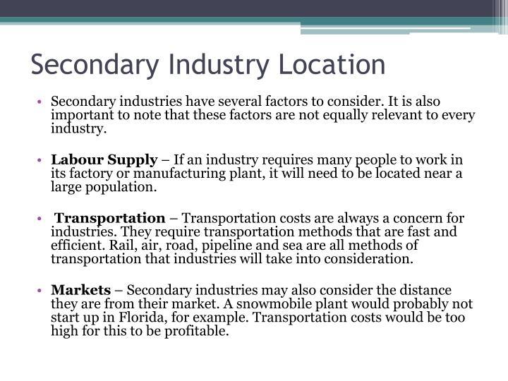 Secondary Industry Location