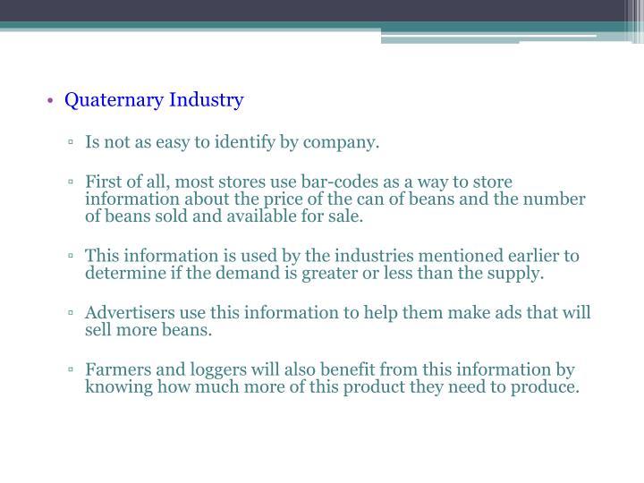 Quaternary Industry