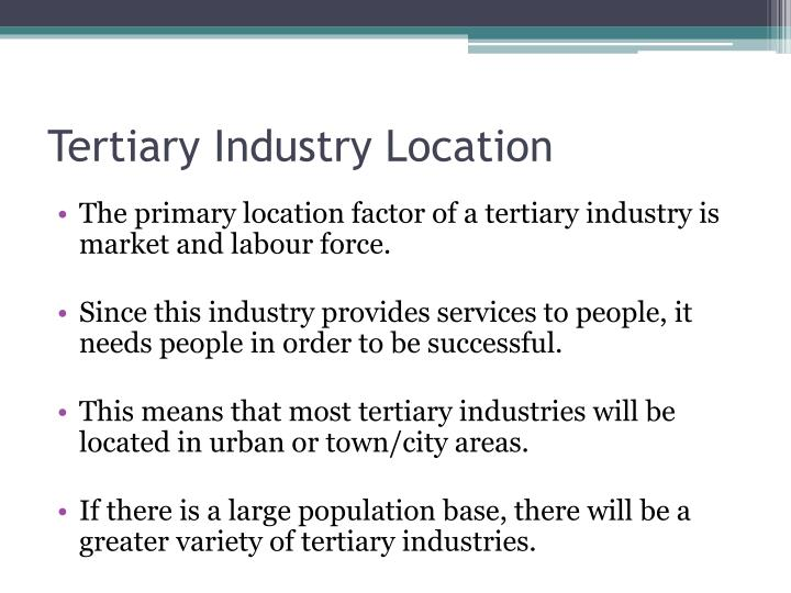 Tertiary Industry Location