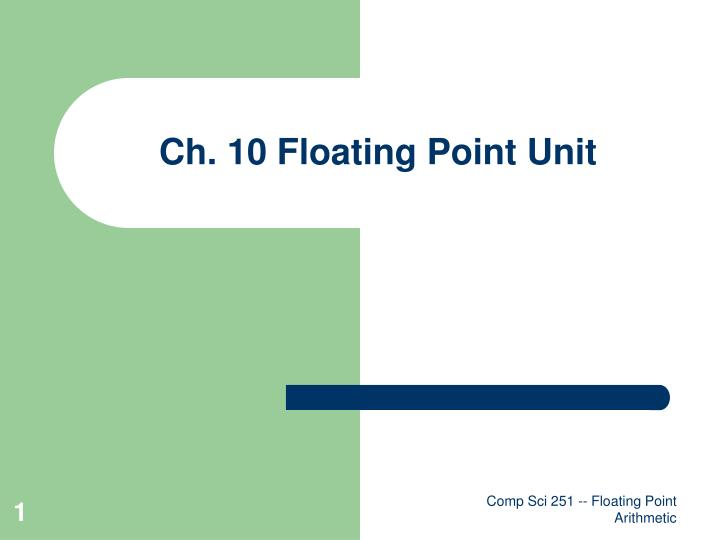 ch 10 floating point unit