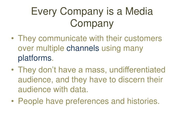Every Company is a Medi