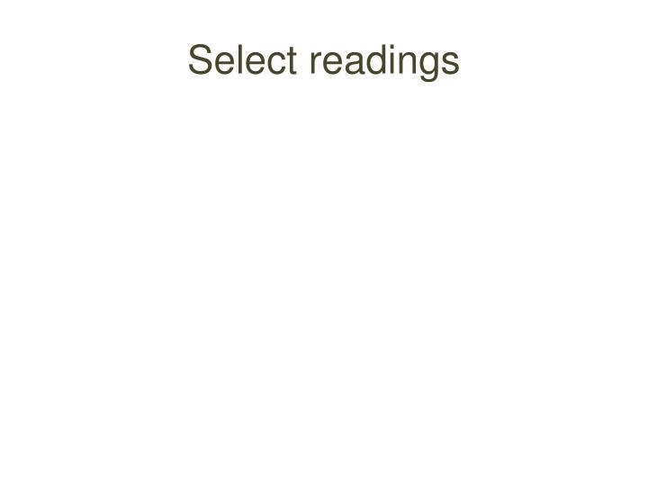 Select readings