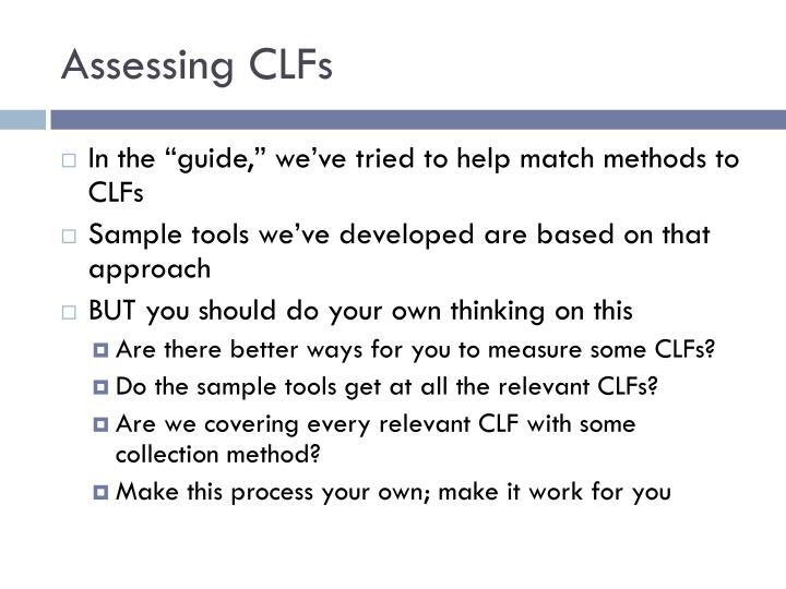 Assessing CLFs