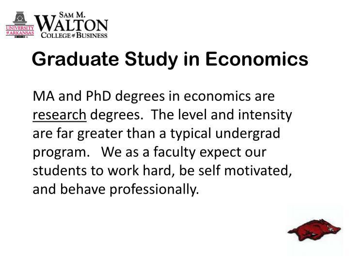 Graduate Study in Economics