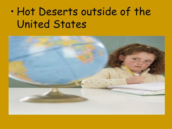 Hot Deserts outside of the United States