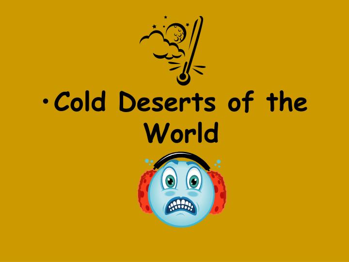 Cold Deserts of the World