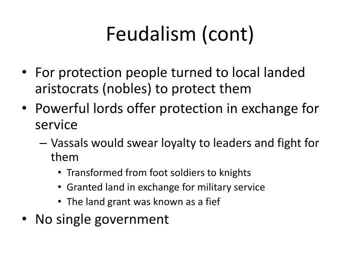Feudalism (cont)