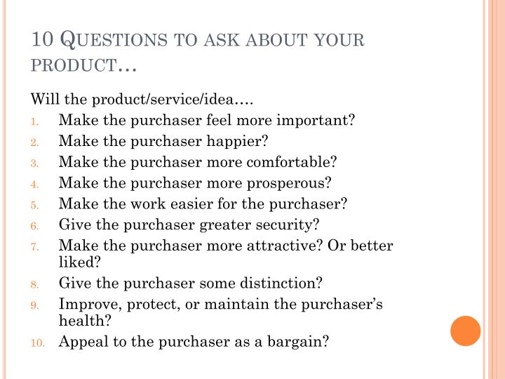 10 Questions to ask about your product…