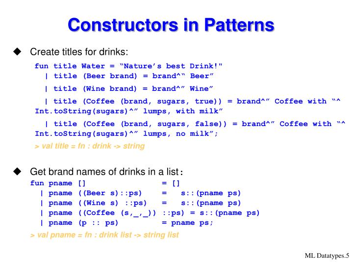 Constructors in Patterns