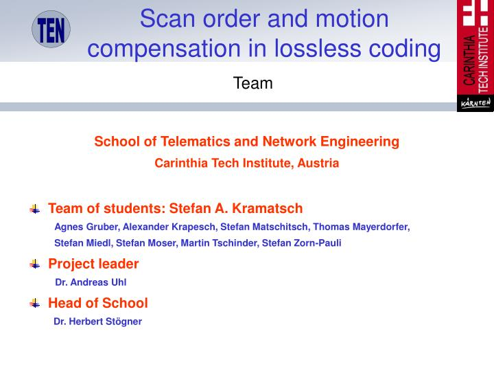 Scan order and motion compensation in lossless coding