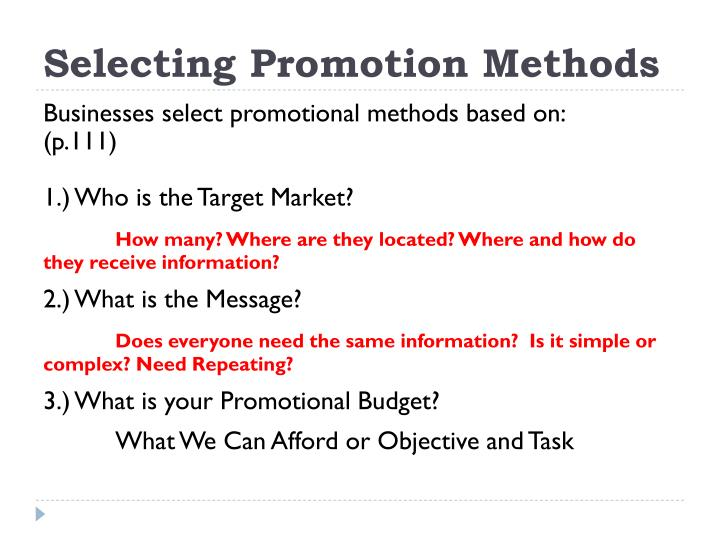 Selecting Promotion Methods