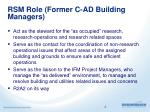 rsm role former c ad building managers