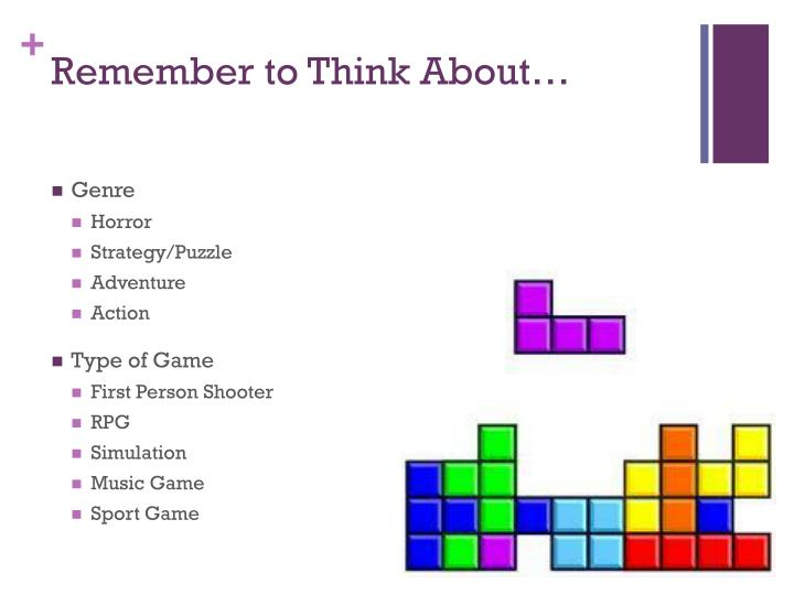 Remember to Think About…