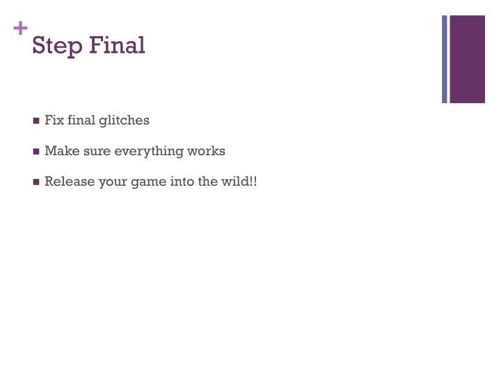 Step Final
