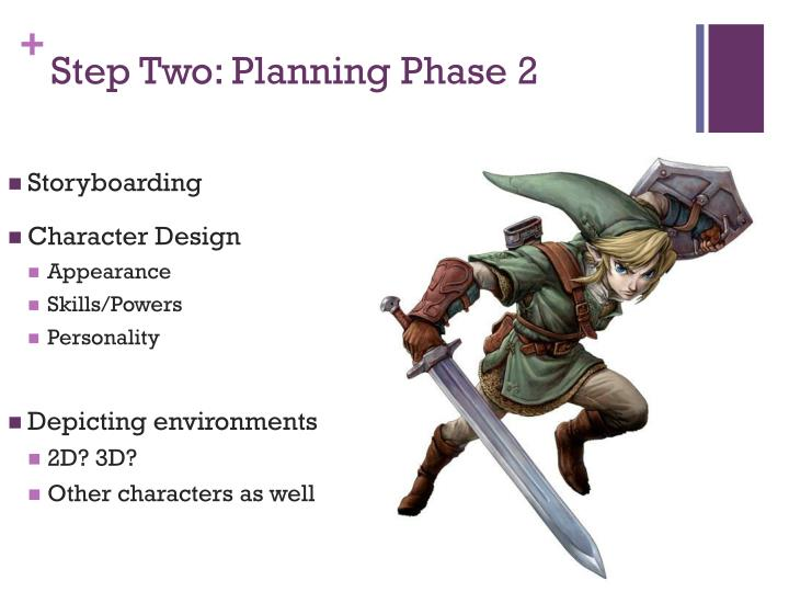 Step Two: Planning Phase 2