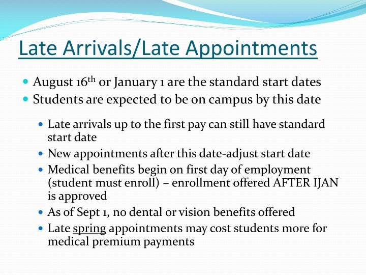 Late Arrivals/Late Appointments