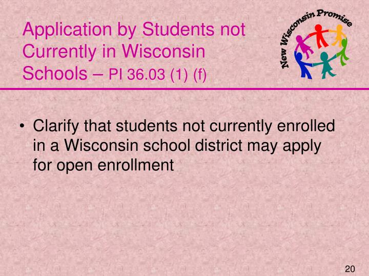Application by Students not Currently in Wisconsin Schools –