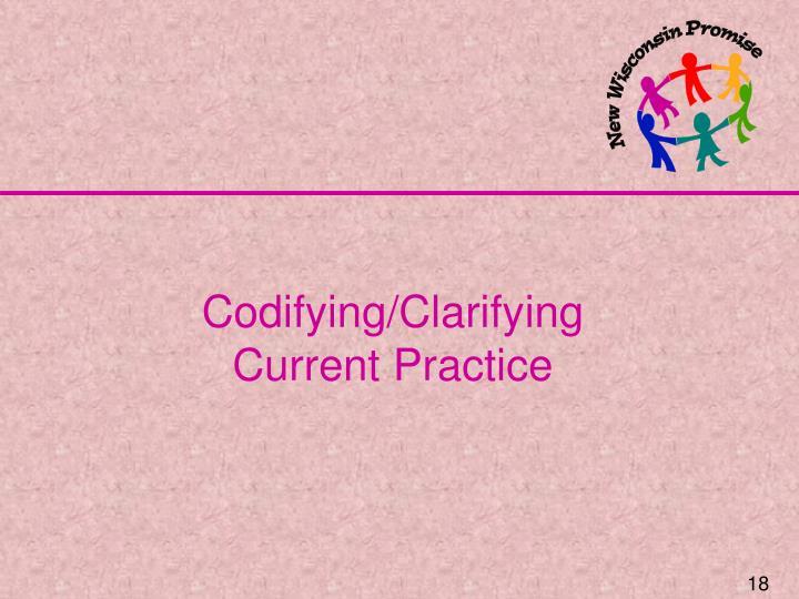 Codifying/Clarifying