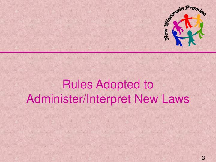 Rules Adopted to