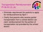 transportation reimbursement pi 36 03 2 b