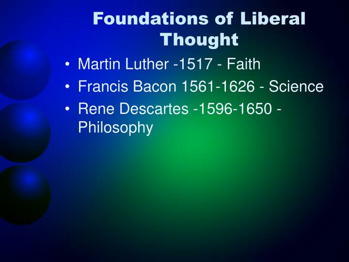 Foundations of liberal thought