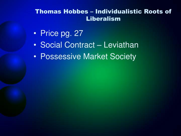 Thomas Hobbes – Individualistic Roots of Liberalism