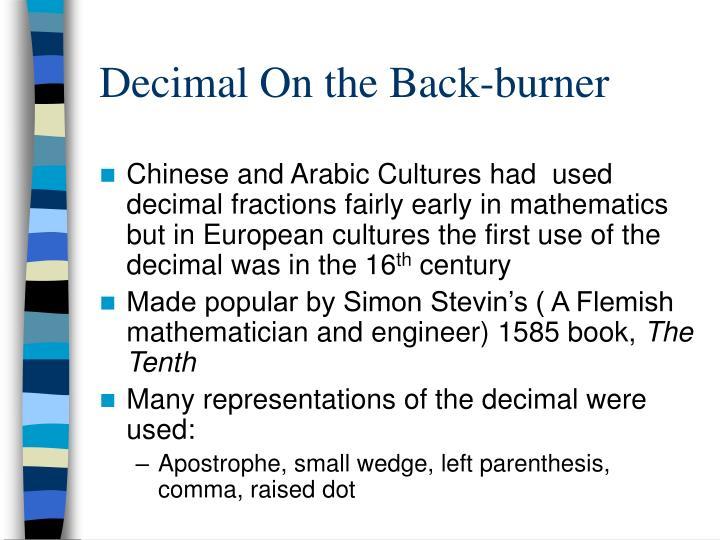Decimal On the Back-burner