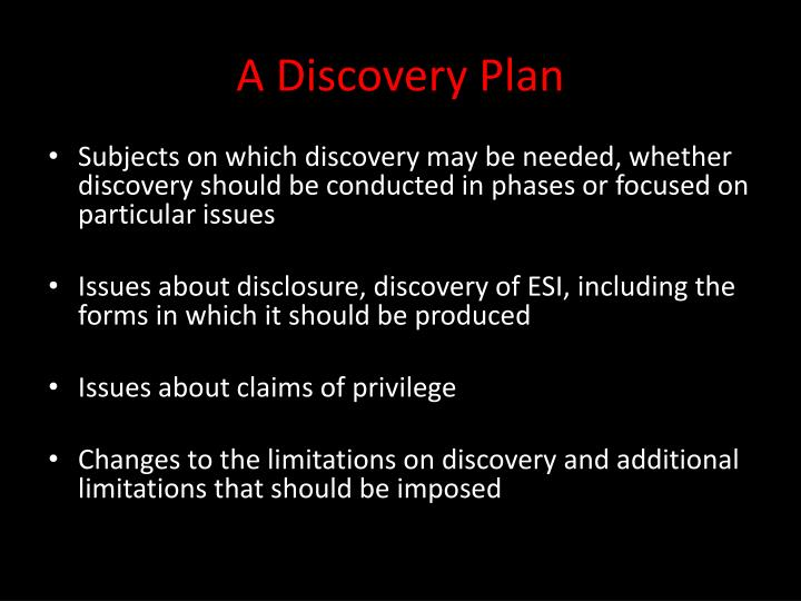 A Discovery Plan