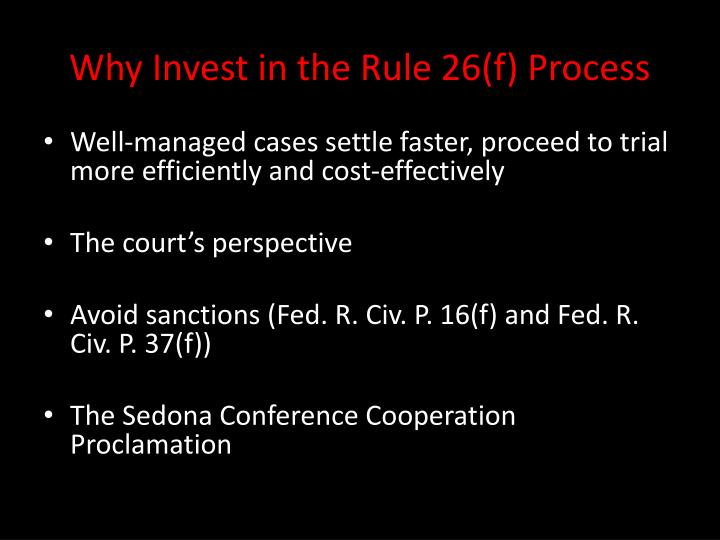 Why Invest in the Rule 26(f) Process