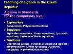 teaching of algebra in the czech republic5