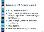 exemplo 10 armed b andit