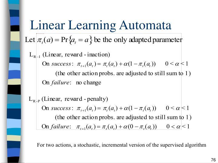 Linear Learning Automata