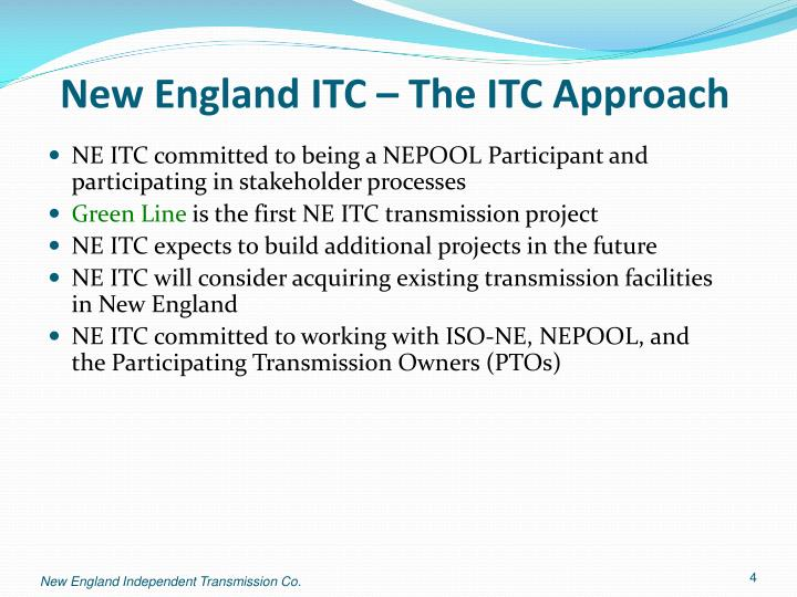 New England ITC – The ITC Approach