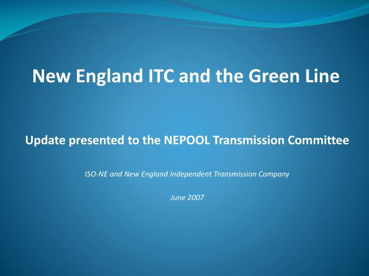 New England ITC and the Green Line