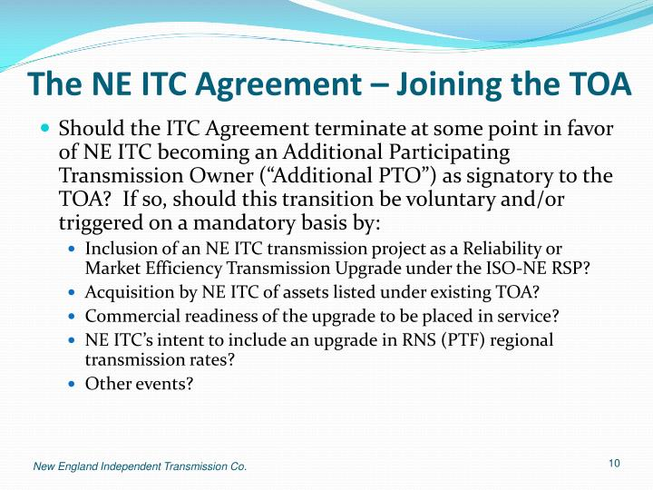 The NE ITC Agreement – Joining the TOA