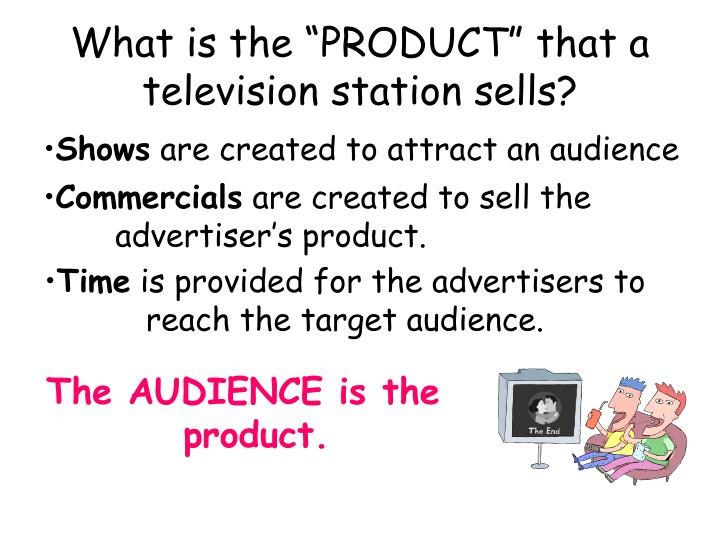 What is the product that a television station sells