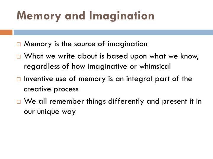 Memory and Imagination