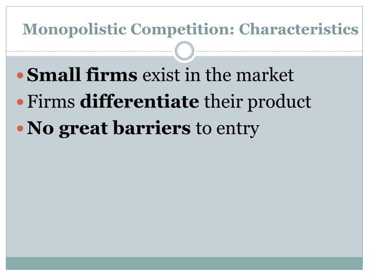 Monopolistic Competition: Characteristics